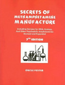 Secrets of Methamphetamine Manufacture