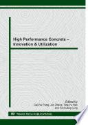 High Performance Concrete – Innovation & Utilization
