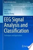 EEG Signal Analysis and Classification