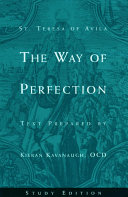 St. Teresa of Avila The Way of Perfection: Study Edition