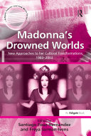 Madonna s Drowned Worlds