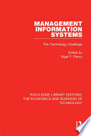 Management Information Systems: The Technology Challenge