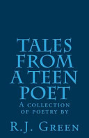 Tales from a Teen Poet