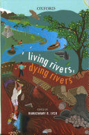 Living Rivers, Dying Rivers