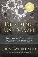 Dumbing Us Down  25th Anniversary Edition