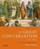 The Great Conversation  Volume I