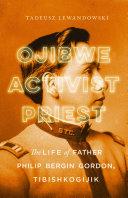 Ojibwe  Activist  Priest