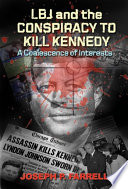 Lbj And Conspiracy To Kill Kennedy