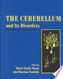 The Cerebellum and Its Disorders