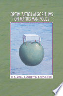 Optimization Algorithms on Matrix Manifolds