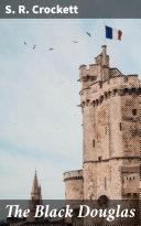 The Black Douglas [Pdf/ePub] eBook