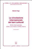 La circolazione internazionale dei beni culturali