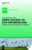 Open access to STM information trends, models, and strategies for libraries