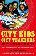 City Kids  City Teachers