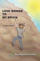 Love Songs to My Brain
