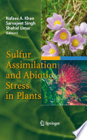 Sulfur Assimilation and Abiotic Stress in Plants Book