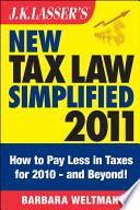J K Lasser S New Tax Law Simplified 2011