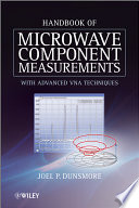"""Handbook of Microwave Component Measurements: with Advanced VNA Techniques"" by Joel P. Dunsmore"