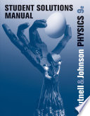 Student Solutions Manual to Accompany Physics, 9th Edition
