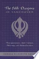 The Sikh Diaspora In Vancouver