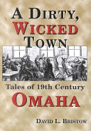 A Dirty, Wicked Town