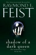 Shadow of a Dark Queen  The Serpentwar Saga  Book 1