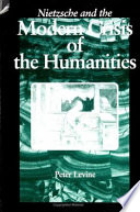 Nietzsche and the Modern Crisis of the Humanities Book