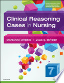 Clinical Reasoning Cases in Nursing   E Book Book