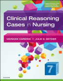 Clinical Reasoning Cases in Nursing   E Book