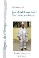 Pdf Joseph-Mukassa Somé. Mon combat pour la terre Telecharger
