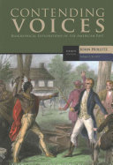 Contending Voices  Volume I  To 1877