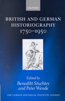 British and German Historiography, 1750-1950