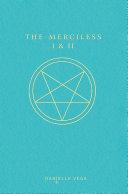 The Merciless I   II