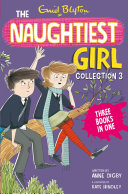 Naughtiest Girl Collection - books 8-10