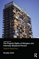 The Property Rights of Refugees and Internally Displaced Persons Pdf/ePub eBook
