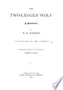 The Two legged Wolf Book