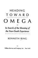 Heading Toward Omega