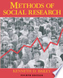 """Methods of Social Research, 4th Edition"" by Kenneth Bailey"