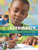 Literacy Assessment and Intervention for Classroom Teachers