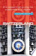 Switzerland   Culture Smart