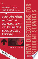 New Directions for Student Services  1997 2014  Glancing Back  Looking Forward Book
