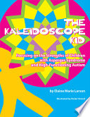 The Kaleidoscope Kid
