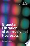 Granular Filtration of Aerosols and Hydrosols
