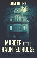 Murder At The Haunted House