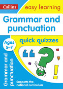 Grammar and Punctuation Quick Quizzes Ages 5-7
