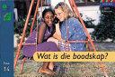 Books - Oxford Storieboom: Fase 14 Wat is die boodskap? (Nie-fiksie) | ISBN 9780195780086