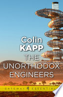 The Unorthodox Engineers