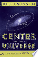Center of the Universe  : A Look at Life From the Lighter Side