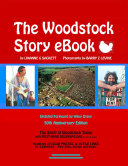 The Woodstock Story eBook  with Hundreds of Color Photos and Active links to Celebrities their lives  stories and music