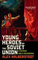 Pdf Young Heroes of the Soviet Union